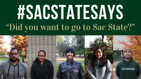 #SacStateSays: 'Did you want to go to Sac State?'
