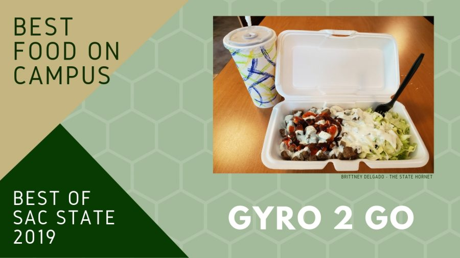 Gyro+2+Go+voted+2019+%E2%80%98Best+Food+on+Campus%E2%80%99+at+Sac+State