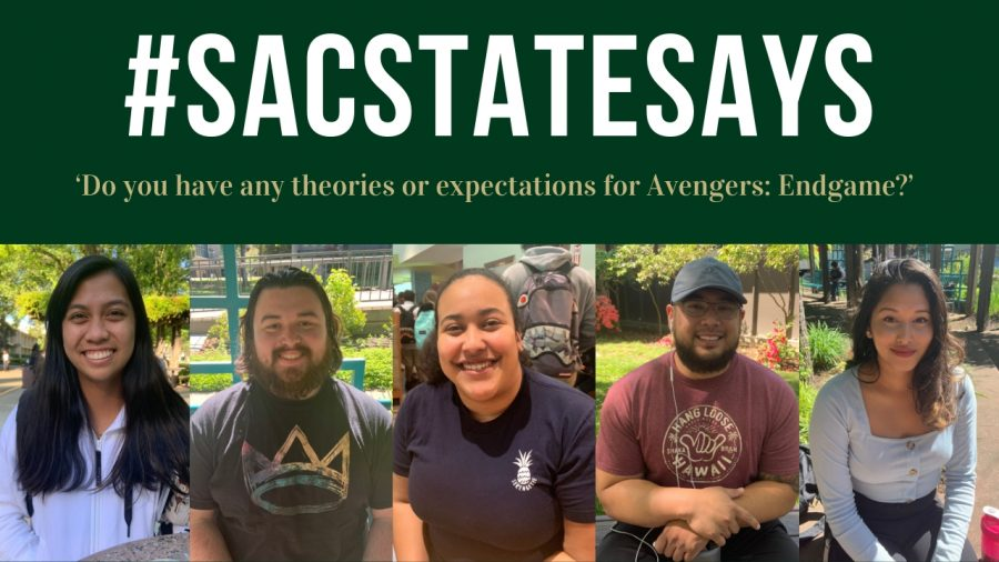 #SacStateSays: 'Do you have any theories or expectations for Avengers: Endgame?'