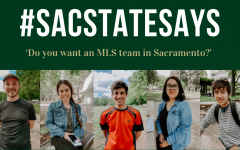 #SacStateSays: 'Do you want an MLS team in Sacramento?'