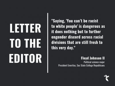 LETTER TO THE EDITOR: You can be racist to white people