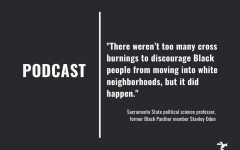 NEWS PODCAST S2E5: A look at the past with Sac State professor, former Black Panther (Part 1)