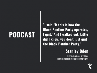 NEWS PODCAST S2E5: A look at the past with Sac State professor and former Black Panther Stanley Oden (Part 2)
