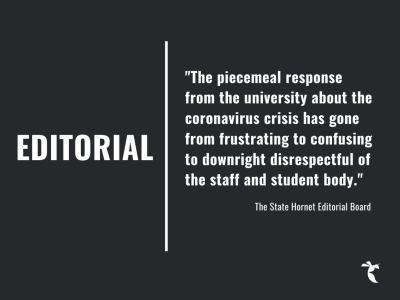 EDITORIAL: Sac State students are asking for transparency and safety, not a vacation