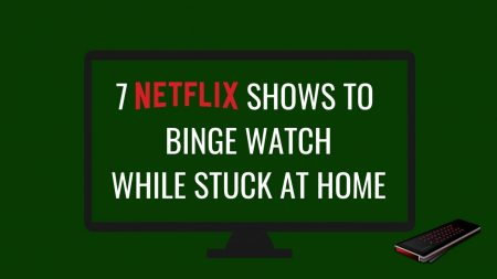 Opinion: 7 binge-worthy shows to watch while isolating at home