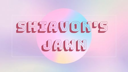 SHIAVON'S JAWN: The art of not feeling good enough