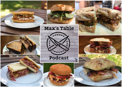 MAX'S TABLE: The Sandwich Episode
