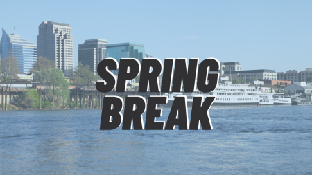 The current spring break schedule for the spring 2021 semester will remain unchanged and occur from March 22-28, according to a SacSend email from Sacramento State President Robert Nelsen. Photo in background via Canva.
