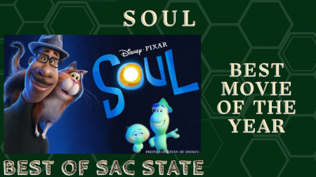 "BEST OF SAC STATE: Is ""Soul"" the best film of 2020?"