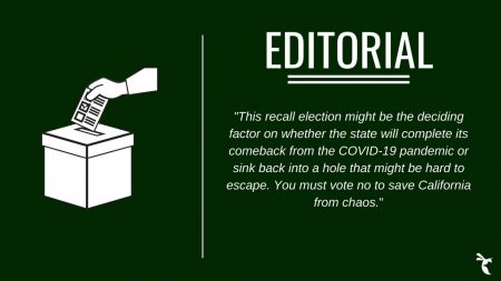 The State Hornet Editorial Board urges Sac State students to vote no on the California gubernatorial recall election that could see Gavin Newsom ousted from office should it succeed. The election will take place Tuesday, Sept. 14.